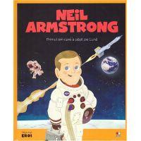 CPBME12_001w Carte Editura Litera, Micii Eroi, Neil Armstrong