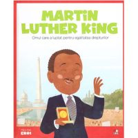 CPBME17_001w Carte Editura Litera, Micii Eroi, Martin Luther King