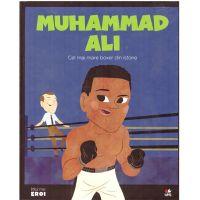 CPBME35_001w Carte Editura Litera, Micii eroi. Muhammad Ali
