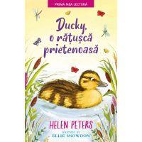 CPBPML116_001w Carte Editura Litera, Ducky, o ratusca prietenoasa, Helen Peters