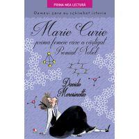 CPBPML143_001w Carte Editura Litera, Marie Curie, prima femeie care a castigat premiul Nobel, Davide Morosinotto