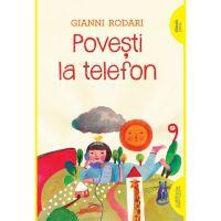 CPBPOVTEL_001w Carte Editura Arthur, Povesti la telefon, Gianni Rodari
