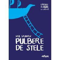 CPULBAUR_001w Carte Editura Arthur, Pulbere de stele, Neil Gaiman