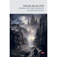 Carte Editura Litera, Crimele din Rue Morgue si alte povestiri, Edgar Allan Poe