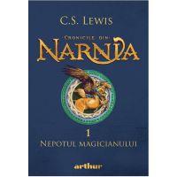 Cronicile din Narnia 1 - Nepotul Magicianului, C.S. Lewis
