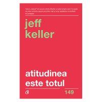 Atitudinea este totul Editia V, Jeff Keller