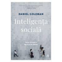 Inteligenta sociala Editia II revizuita, Daniel Goleman