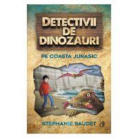 Detectivii de dinozauri. Pe Coasta Jurasic. A cincea carte, Stephanie Baudet