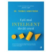 Esti mai inteligent decat crezi Editia II, Dr. Thomas Armstrong
