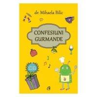 Confesiuni gurmande, Mihaela Bilic