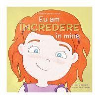 Eu am incredere in mine - Mantre pentru copii VI, Laurie Wright