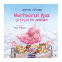 Norisorul Roz si cosul cu dulciuri, Cristina Donovici