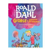 DAHLGEO_001w Carte Editura Arthur, George si miraculosul sau medicament, Roald Dahl