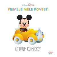 CDPOV77_001w Disney Baby - Primele mele povesti. La drum cu Mickey