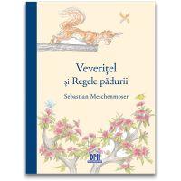 DPH3012_001w Carte Editura DPH, Veveritel si regele padurii, Sebastian Meschenmoser