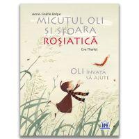 Carte Editura DPH, Micutul Oli si sfoara rosiatica, Anne-Gaelle Balpe