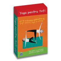 Yoga pentru toti - 50 de activitati distractive de yoga pentru copii si adulti, Tara Guber, Leah Kalish