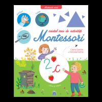 Caietul meu de activitati Montessori, Celine Santini, Vendula Kachel