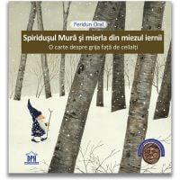 Carte Editura DPH, Spiridusul Mura si mierla din miezul iernii, Feridun Oral
