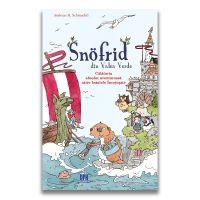 Snofrid din Valea Verde - Calatoria absolut aventuroasa catre Insulele Incetosate Vol. 2, Andreas H. Schmachtl