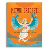 DPH9333_001w Carte Editura DPH, Mituri grecesti, zeii si eroii din Grecia Antica, Federica Bernardo