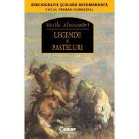 EDU.108_001w Carte Editura Corint, Legende si pasteluri, Vasile Alecsandri