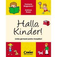 EDU.177_001w Carte Editura Corint, Hallo, kinder! Limba germana pentru incepatori, Evemarie Draganovici