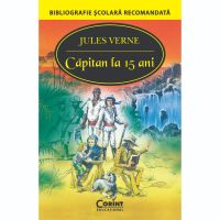 EDU.182_001w Carte Editura Corint, Capitan la 15 ani, Jules Verne