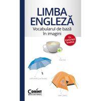 EDU.254_001w Carte Editura Corint, Vocabularul de baza in imagini cu transcriere fonetica. Limba engleza