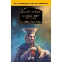 EDU.311_001w Carte Editura Corint, Mihnea Voda cel rau. Doamna Chiajna, Alexandru Odobescu