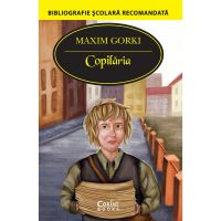 EDU.312_001w Carte Editura Corint, Copilaria, Maxim Gorki