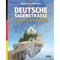 EDU.384_001w Carte Editura Corint, Deutsche sagenstrasse lese - und arbeitsbuch, Maria Cucu-Costeanu