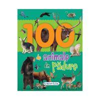 EG0181_001w Carte Editura Girasol, 100 de animale din padure