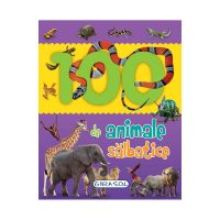 EG0198_001w Carte Editura Girasol, 100 de animale salbatice