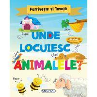EG0594_001w Carte Editura Girasol, Potriveste si invata - Unde locuiesc animalele