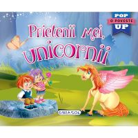 EG0938_001w Carte Editura Girasol, Pop-up, Prietenii mei, unicornii