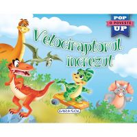 EG1072_001w Carte Editura Girasol, Pop-up, Velociraptorul increzut