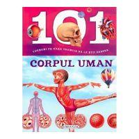 Carte Editura Girasol: 101 despre - Corpul uman