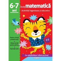 EG8105_001w Carte Editura Girasol, Activitati ingenioase si educative - Matematica 6-7 ani