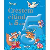 EG9362_001w Carte Editura Girasol, Crestem citind la 5 ani