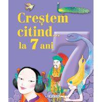 EG9393_001w Carte Editura Girasol, Crestem citind la 7 ani