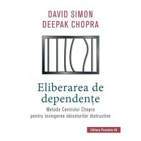 Eliberarea de dependente, David Simon, Deepak Chopra