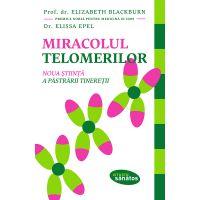 Miracolul telomerilor, Prof. Dr. Elizabeth Blackburn, Dr. Elissa Epel