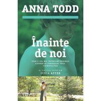 Inainte de noi, Anna Todd