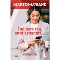Imi pare rau, sunt asteptata, Agnes Martin - Lugand