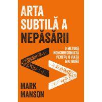 ET1096_001w Arta subtila a nepasarii, Mark Manson