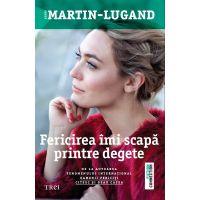 Fericirea imi scapa printre degete, Agnes Martin - Lugand