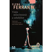 ET3634_001w Viata mincinoasa a adultilor, Elena Ferrante