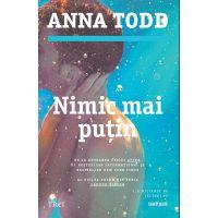 Nimic mai putin, Anna Todd