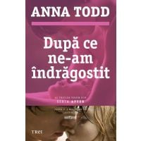ET6290_001w Dupa ce ne-am indragostit, Anna Todd